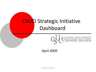 CSUCI Strategic Initiative      Dashboard