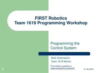 FIRST Robotics Team 1619 Programming Workshop