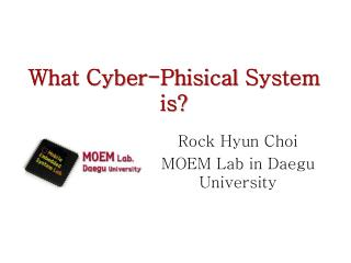 What Cyber- Phisical  System is?