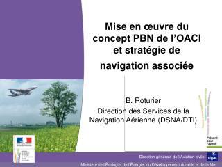 Mise en  uvre du concept PBN de l OACI et strat gie de navigation associ e