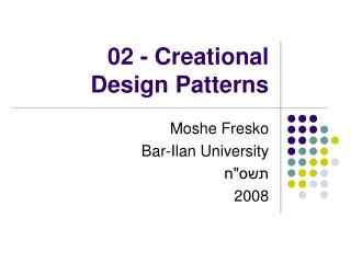 02 - Creational  Design Patterns