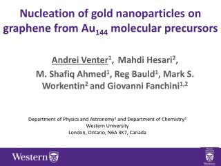 N ucleation  of gold nanoparticles on  graphene from  Au 144  molecular precursors