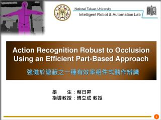Action Recognition Robust to Occlusion U sing an  Efficient Part-Based Approach