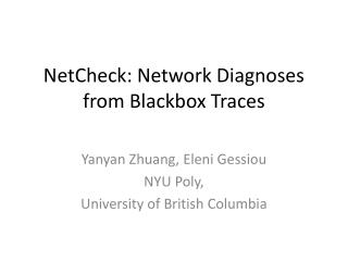 NetCheck : Network Diagnoses from  Blackbox  Traces