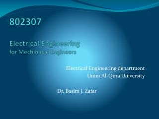 802307 Electrical  Engineering for  Mechinacal  Engineers