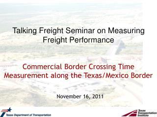 Talking Freight Seminar on Measuring Freight Performance