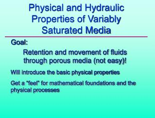 Physical and Hydraulic Properties of Variably Saturated Media