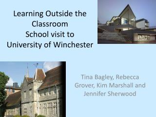 Learning Outside the Classroom School visit to  University of Winchester