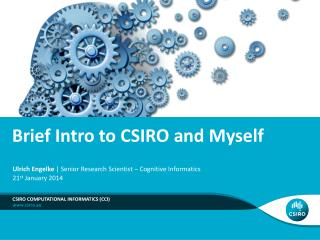 Brief Intro to CSIRO and Myself