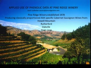 Pine Ridge Winery established 1978