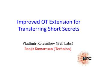 Improved OT Extension for Transferring Short Secrets