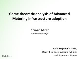 Game theoretic analysis of Advanced Metering Infrastructure adoption