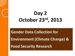 Gender Data Collection for Environment (Climate Change) & Food Security Research