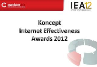 Koncept Internet  Effectiveness Awards  2012