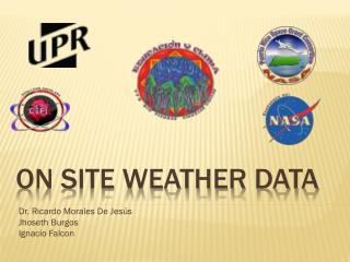 On site Weather Data