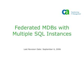 Federated MDBs with Multiple SQL Instances