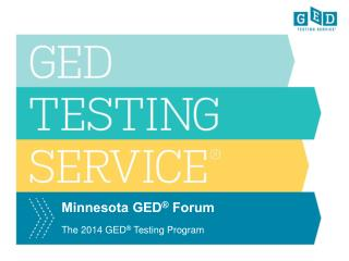 Minnesota GED ®  Forum