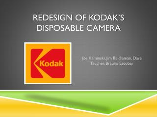 Redesign of Kodak's Disposable Camera