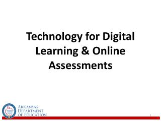 Technology for Digital Learning & Online Assessments