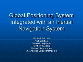 Global Positioning System Integrated with an Inertial Navigation System