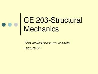 CE 203-Structural Mechanics