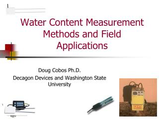 Water Content Measurement Methods and Field Applications
