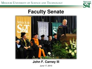 Faculty Senate 2010 Spring Career Fair John F. Carney III June 17, 2010