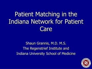 Patient Matching in the Indiana Network for Patient Care