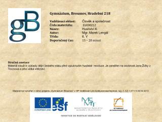 Gymnázium, Broumov, Hradební 218 Vzdělávací oblast: Člověk a společnost Číslo materiálu: EU030212