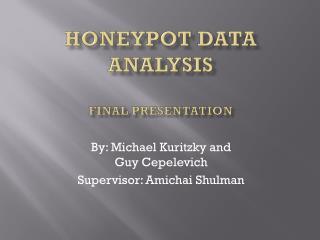 Honeypot  Data Analysis Final presentation