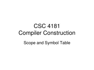 CSC  4181 Compiler Construction