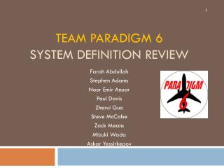 Team Paradigm 6 System Definition Review