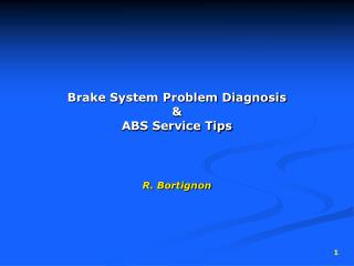 Brake System Problem Diagnosis & ABS Service Tips