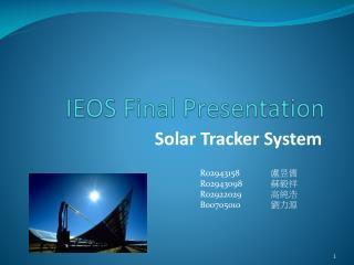 IEOS Final Presentation