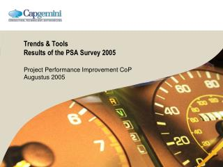 Trends & Tools Results of the PSA Survey 2005