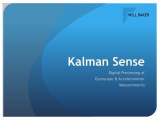 Kalman  Sense