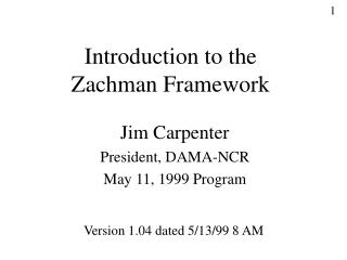 Introduction to the Zachman Framework