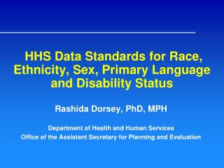HHS Data Standards for Race, Ethnicity, Sex, Primary Language and Disability Status