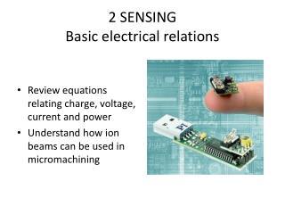 2 SENSING Basic electrical relations