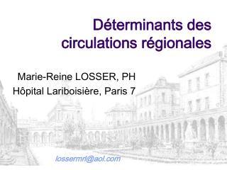 Déterminants des circulations régionales