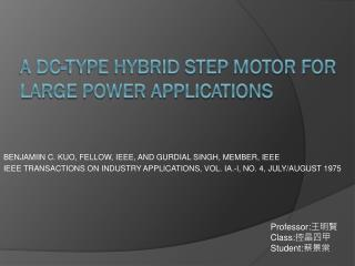 A DC-Type Hybrid Step Motor for Large Power Applications