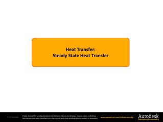 Heat Transfer : Steady State Heat Transfer
