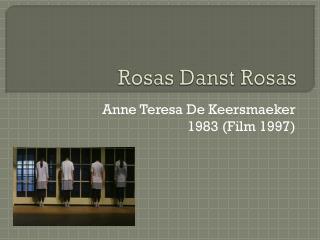 Rosas  Danst  Rosas