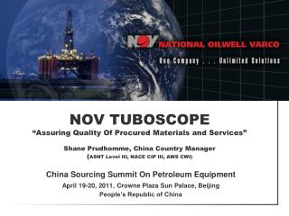 China Sourcing Summit On Petroleum Equipment April 19-20, 2011, Crowne Plaza Sun Palace, Beijing