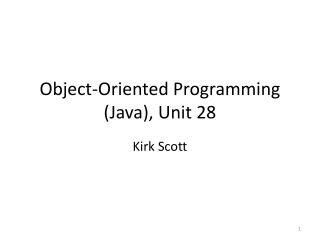 Object-Oriented Programming (Java), Unit 28