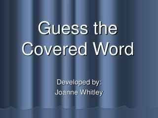 Guess the Covered Word