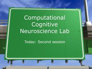 Computational Cognitive Neuroscience Lab