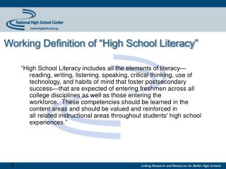 Working Definition of  High School Literacy