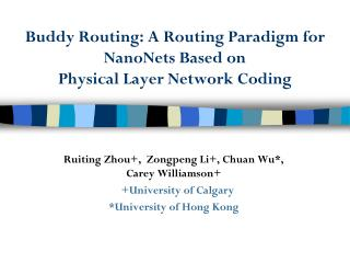 Buddy Routing: A Routing Paradigm for  NanoNets  Based on  Physical Layer Network Coding