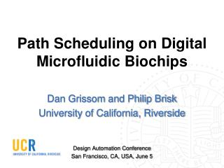 Path Scheduling on Digital Microfluidic Biochips